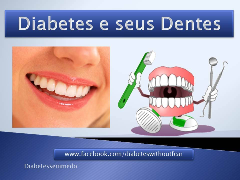 diabetes e seus dentes diabetes sem medo
